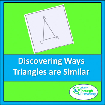 Geometry:  Discovering Ways Triangles are Similar