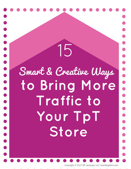 Discover the 15 Smart & Creative Ways to Bring More TpT Store Traffic Checklist