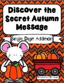 Discover the Autumn/Fall Secret Message {Single Digit Addition}