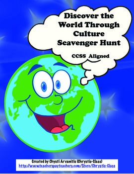 Discover the World Through Culture Scavenger Hunt:  CCSS Aligned