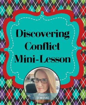 Discovering Conflict Mini-Lesson