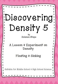 Discovering Density 5