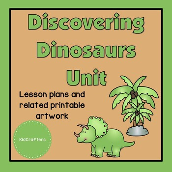 Discovering Dinosaurs Theme Unit