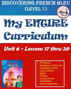 Discovering French Bleu ENTIRE Unit 6 Curriculum Bundle (L