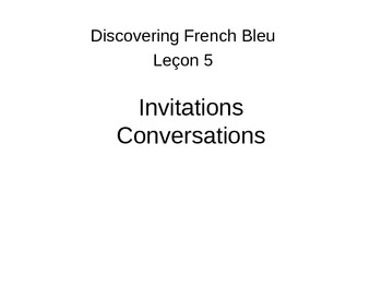 French 1 Discovering French Bleu Lesson 5 invitations conversations