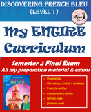 Discovering French Bleu  - SEMESTER 2 YEAR END FINAL EXAM BUNDLE