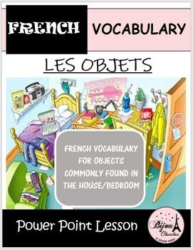 Discovering French Bleu- Unit 4 Lecon 9: LES OBJETS - POWER POINT LESSON