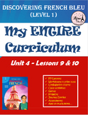 Discovering French Bleu Unit 4 Lessons 9 & 10 ENTIRE Chapter Curriculum Bundle