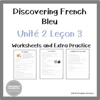 Discovering French Bleu Unité 2 Leçon 3 - A manger, Tu as faim? L'addition!