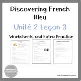 Discovering French Bleu Unité 2 Leçon 3 - A manger, Tu as