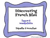 Discovering French Bleu Unité 3 Leçon 5 - Flyswatter, Hear and Circle, -er verbs