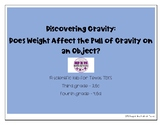 Discovering Gravity: Does Weight Affect the Pull of Gravit