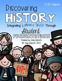 Discovering History: Integrating Literacy Skills Through Student Presentations