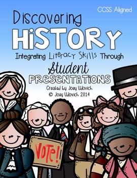 Discovering History: Integrating Literacy Skills Through Student Presentations