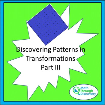 Discovering Patterns In Transformations - Part III