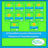 Geometry - Bundled Lessons- Discovering Patterns In Transf