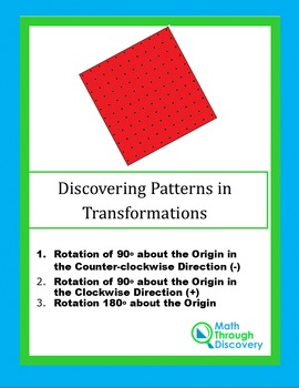 Geometry:  Discovering Patterns in Transformations - Part II