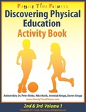 Discovering Physical Education 2nd & 3rd Grade Volume 1