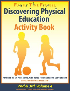 Discovering Physical Education 2nd & 3rd Grade Volume 4