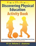 K-1 Discovering Physical Education-Anatomy