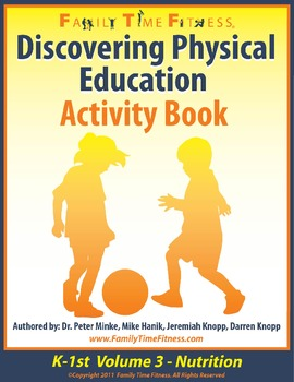 K-1 Discovering Physical Education-Nutrition