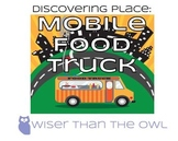 Discovering Place: Mobile Food Truck