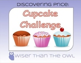 Discovering Price: Cupcake Challenge