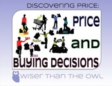 Discovering Price: Price and Buying Decisions