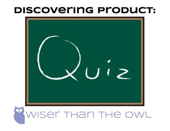 Discovering Product: Product Quiz
