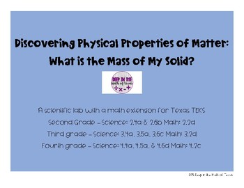Discovering Properties of Matter: What is the Mass of My Solid?