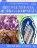 Discovering Rocks, Minerals, & Crystals-Learning About Science Level 3 Cursive