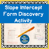 Slope Intercept Form Introduction Discovery Activity
