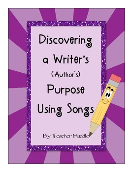 Discovering Writer's Purpose Using Songs