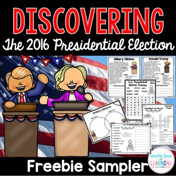 Discovering the 2016 Presidential Election FREEBIE Sampler Pages