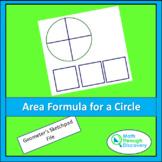 Geometry - Area Formula for a Circle