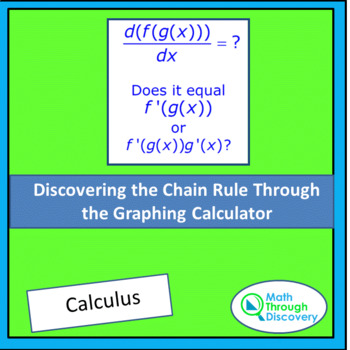 Discovering the Chain Rule Through the Graphing Calculator