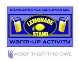 Discovering the Marketing Mix: Lemonade Stand Warm-Up Activity