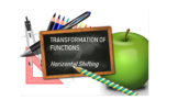 Discovering the Transformation of Functions - Horizonal Shifting