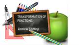 Discovering the Transformation of Functions - Vertical Shifting