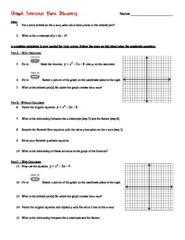 Discovery Activity - Graph Standard form to Intercept Form of Quadratic Function