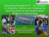 Diversity through Discovery—Building Bridges for 9th – 12th Graders
