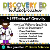 Discovery Ed Science - EFFECTS OF GRAVITY