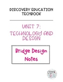 Discovery Education Techbook - Bridge Design Notes