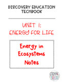 Discovery Education Techbook - Energy in Ecosystems Notes