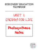 Discovery Education Techbook - Photosynthesis Notes