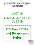 Discovery Education Techbook - Rotation, Orbits, and the Seasons Notes