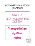 Discovery Education Techbook - Transportation Systems Notes
