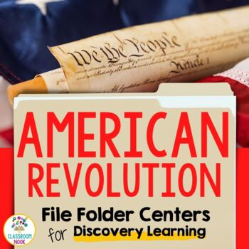 Discovery Learning Folders:  The American Revolution