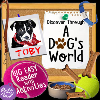Discover Through A DOG's WORLD >EASY Elementary Reader >Activities & Discussions