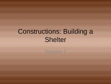 """Discovery Science 1st Grade """"Buidling a Shelter"""" Constructions Power Point"""